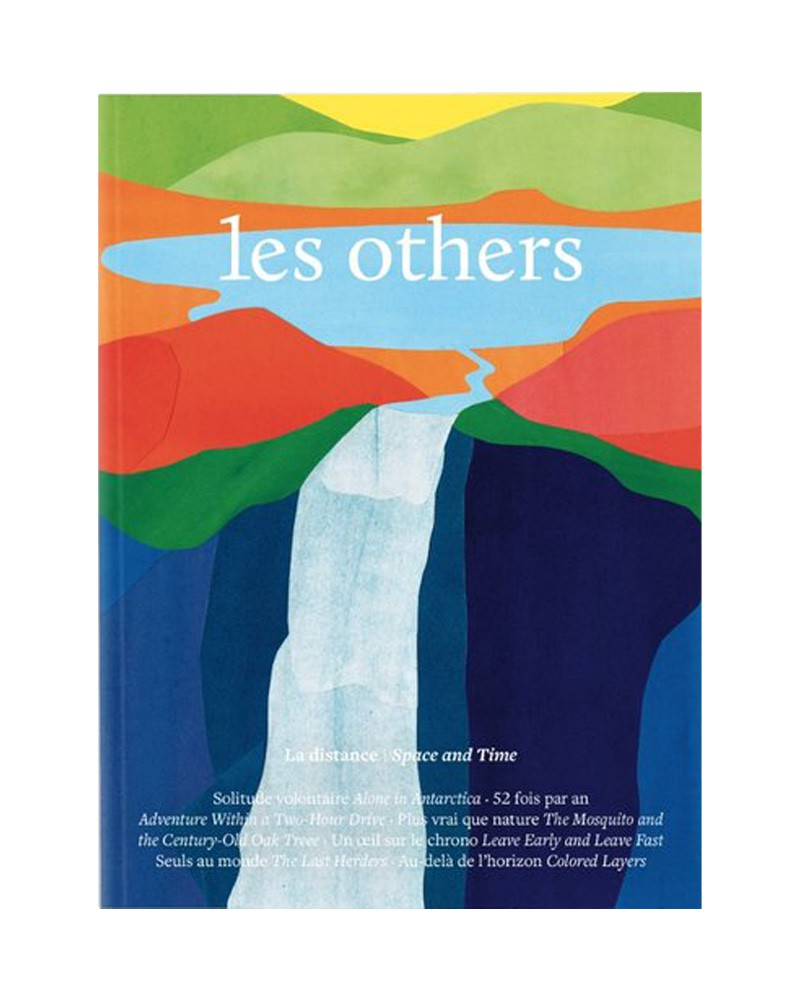 LES OTHERS MAGAZINE VOLUME VII: THE DISTANCE ISSUE